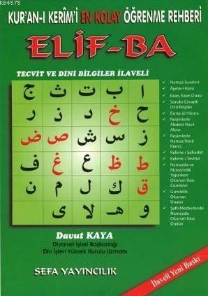 Kur'an-I Kerim'i En Kolay Öğrenme Rehberi Elif-Ba; (Tecvit Ve Dini Bilgiler İlaveli Renkli)