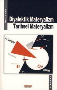 Diyalektik Materyalizm Tarihsel Materyalizm