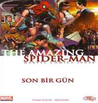 The Amazing Spider Man/Son Bir Gün