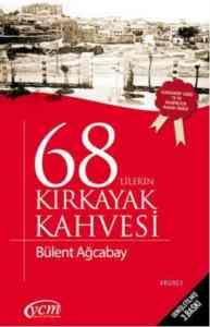 68'lilerin Kırkayak Kahvesi
