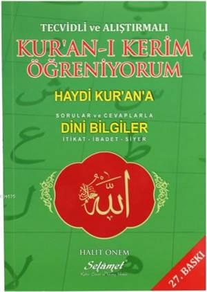 Tecvidli Ve Alıştırmalı Kur'an-I Kerim Öğreniyorum; Haydi Kur'an'a Sorular Ve Cavaplarla Dini Bilgiler