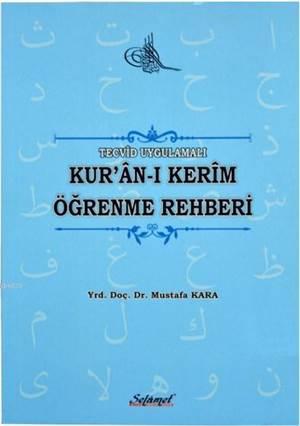 Tecvid Uygulamalı Kur'an-I Kerim Öğrenme Rehberi