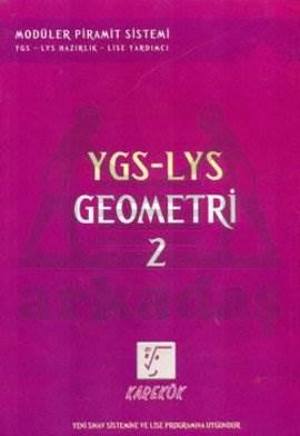 YGS-LYS Geometri-2 YGS-LYS Hazırlık - Lise Yardımcı