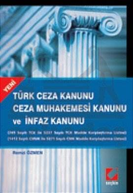 Türk Ceza Kanunu – Ceza Muhakemesi Kanunu