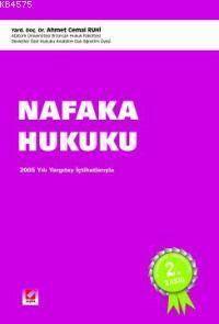 Nafaka Hukuku; 2005 Yili Yargitay Içtihatlariyla