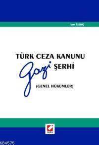 Türk Ceza Kanunu Gazi Şerhi