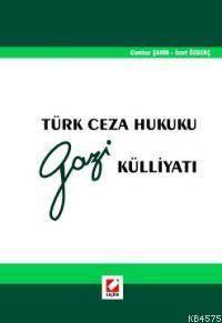 Türk Ceza Hukuku Gazi Külliyatı