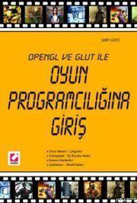 Opengl ve Glut ile Oyun Programcılığına Giriş