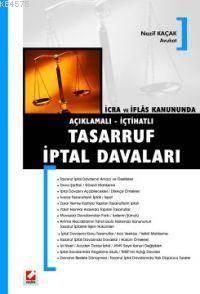 İcra ve İflas Kanununda Açıklamalı - İçtihatlı; Tasarruf İptal Davaları