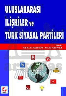 Uluslararası İlişkiler ve Türk Siyasal Partileri