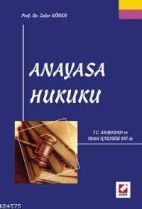 T.C. Anayasası ve TBMM Eki İle Anayasa Hukuku