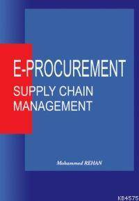 E-Procurement Supply Chain Management