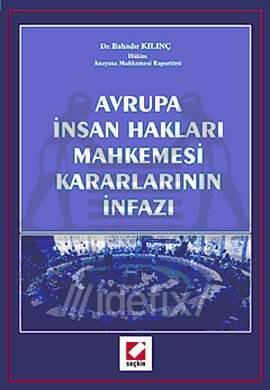 Avrupa İnsan Hakları Mahkemesi Kararlarının İnfazı