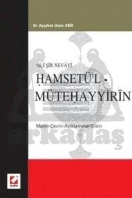 Ali Şir Nevayi Hamsetü'l – Mütehayyirin