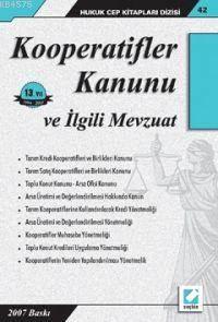 Kooperatifler Kanunu ve Ilgili Mevzuat