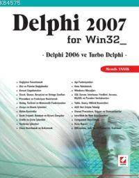 Delphi 2007 For Win32; Delphi 2006 ve Turbo Delphi