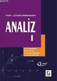 Analiz I - Teori ve Çözümlü Problemlerle