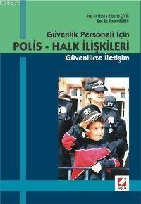Polis - Halk Iliskileri - Güvenlik Personeli Için