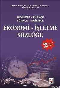 Ekonomi İşletme Sözlüğü İngilizce-Türkçe Türkçe-İngilizce