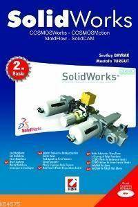 Solidworks 2008; Cosmosworks - Cosmosmotion Moldflow - Solidcam