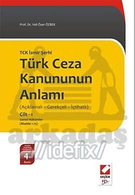 Türk Ceza Kanununun Anlamı Cilt:2