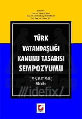 Türk Vatandaşlığı Kanunu Tasarısı Sempozyumu