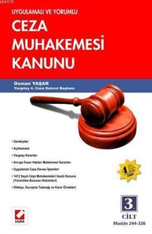 Uygulamali ve Yorumlu Ceza Muhakemesi Kanunu