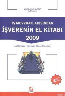 Is Mevzuati Açisindan Is Verenin El Kitabi 2009