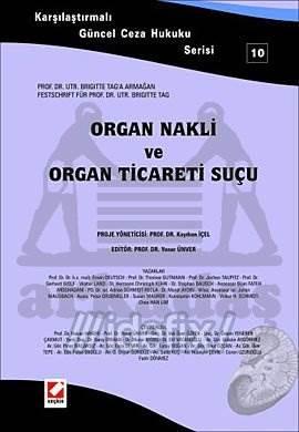 Organ Nakli ve Organ Ticaret Suçu