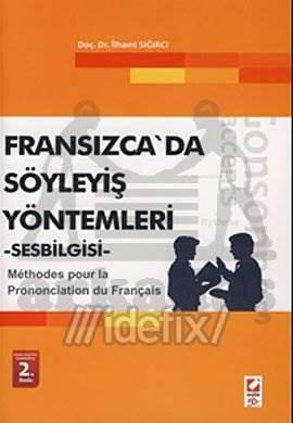 Fransızca'da Söyleyiş Yöntemleri, Sesbilgisi