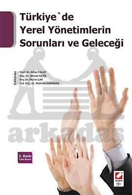 Türkiye'de Yerel Yönetimlerin Sorunları ve Geleceği
