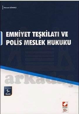 Emniyet Teşkilatı ve Polis Meslek Hukuku
