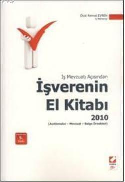 Is Mevzuati Açisindan Isverenin El Kitabi 2010