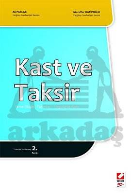 Kast ve Taksir