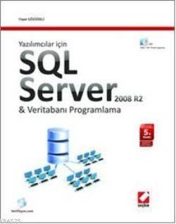 Yazılımcılar İçin SQL Server 2008 R2 & Veritabanı Programlama