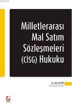 Milletlerarası Mal Satım Sözleşmeleri (CISG) Hukuku