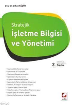 Stratejik İşletme Bilgisi ve Yönetimi