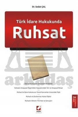 Türk İdare Hukukunda Ruhsat