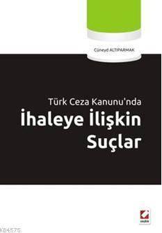 Türk Ceza Kanunu'nda İhaleye İlişkin Suçlar