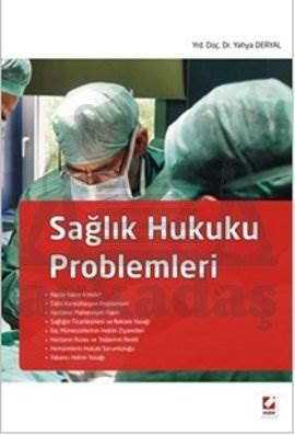 Sağlık Hukuku Problemleri
