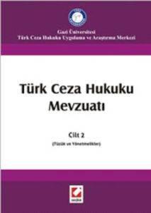 Türk Ceza Hukuku Mevzuatı Cilt:2