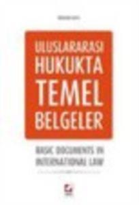 Uluslararası Hukukta Temel Belgeler