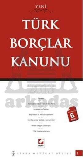 Türk Borçlar Kanunu: Karşılaştırmalı– Gerekçeli