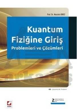 Kuantum Fiziğine Giriş Problemleri ve Çözümleri