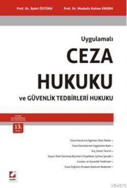 Ceza Hukuku ve Güvenlik Tedbirleri Hukuku (13. Baskı)