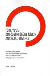 Türkiye'de Din Özgürlüğüne İlişkin Anayasal Güvence
