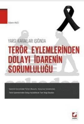 Terör Eylemlerinden Dolayı İdarenin Sorumluluğu