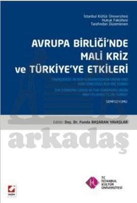 Avrupa Birliğinde Mali Kriz ve Türkiye'ye Etkileri