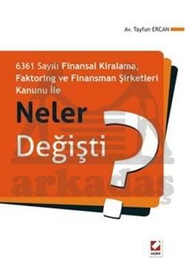 Faktoring ve Finansman Şirketleri Kanunu ile Neler Değişti?