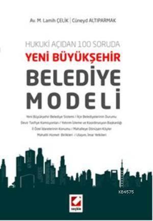 Yeni Büyükşehir Belediye Modeli